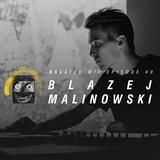 Oslated Mix Episode 40 - Blazej Malinowski