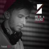 Muzik & Friendz Podkazt 013 - Harry Light