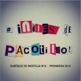 Guateque de Pacotilla #10 - Primavera 2016