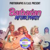 Photographs & C.o.D. - Barbarian After Party (minimix)