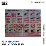 Posh Isolation - 1st November 2018