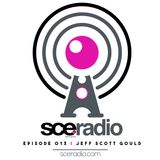 SCE Radio - Episode 013 - Jeff Scott Gould