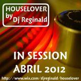 Dj Reginald - Session Abril 2012