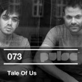 Tale Of Us - Pulse Radio Podcast 073 - recorded live at Nordstern Basel 24-02-2012