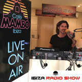 Ibiza Radio Show 01 2018 presented by Mark Loren @ Cafè Mambo Ibiza