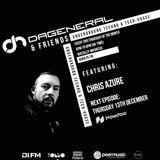 DaGeneral & Friends (Dec) Special Guest - Chris Azure