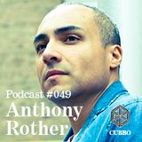 CUBBO Podcast #049: Anthony Rother (DE)