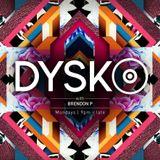 @DYSKO - Monday 20 June 2016