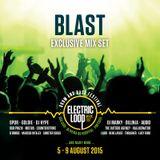 BLAST - Electric Loop Exclusive Mix Set