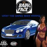 Boston Bad Boy DJ Babyface What The Game Been Missing Classic Hip Hop & R&B Blends 2019