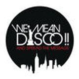 WE MEAN DISCO!! ++ December 2015 DJ Session