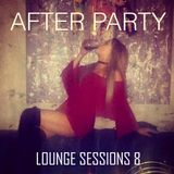 After Party - Lounge Sessions 8