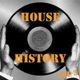 HOUSE HISTORY Vol 5 by Rino Santaniello