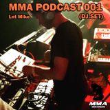 MMA RECORDS BELGIUM (ANALOG EXPERIENCE) PODCAST 001 - DJSET