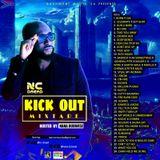 Nc Dread KICK OUT Mixtape Hosted By Nana Dubwise