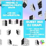 firedrill essential fruits show guest mix DJ Okapi - 11-08-2016
