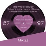 The Weekender Mix 23 - The Cross-Over Mix