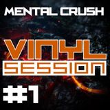 Mental Crush @ Vinyl Session #1 / 2015