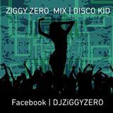 Disco Kid - Funky Disco House - Ziggy Zero