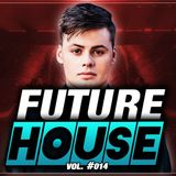 Best Future House Mix | [February 2018] Vol. #014