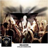 Reazon - Chillin Hardcore