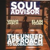 Elain Younn and Gregor Jasch on Soul Advisor: The United Approach to Global Healing