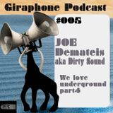 GIRPodcast005 - We love underground part IV - [DJmix by Joe Demateis]