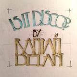 Is It Disco?   A Raphaël Delan Live Mix   February 16, 2017