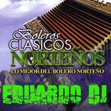 Eduardo Dj - Boleros Mix (Puro Norte)