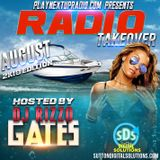 Radio Takeover (August 2k18 Edition) Hosted by DJ Rizzo Gates