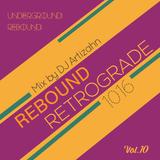 DJ Artizahn | Rebound Retrograde | 10-16 | Underground Rebound Vol. 10