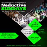 A Night @ the Dating Game; Seductive Sundays w/The Firm - 30 Oct 2016