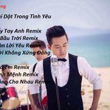 Việt Mix Tuấn Hưng 2017. Lê Huy Hoàng On The Mix