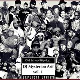Old School Hiphop vol. 1 by DJ Mysterioo Arif