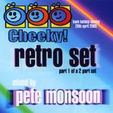 Pete Monsoon @ Cheeky (Bank Holiday Sunday - 20th Apr 2003) CD Pt. 1 of 2