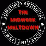 25.1.17 The Last Ever Midweek Meltdown