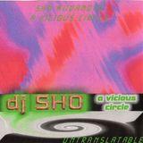 DJ Sho - A Vicious Circle