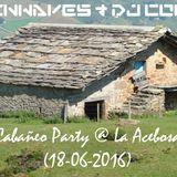 DJ Conde  b2b Twinwaves - Cabañeo Party @ La Acebosa Part I (18-06-2016)