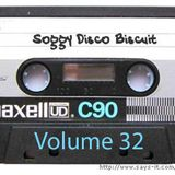 Soggy Disco Biscuit -- Volume 32