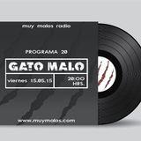 GATO MALO by DJ Tiger. Programa 20. 1-05-2015. www.muymalos.com.