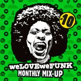 weLOVEweFUNK Monthly Mix-Up! #10 w/ Kid Sundance