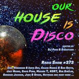 Our House is Disco #373 from 2019-02-15