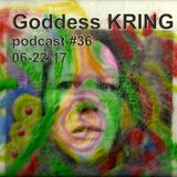 Podcast #36 Goddess KRING Chris Mathews, democratic socialism and music