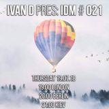 Ivan D pres IDM #021