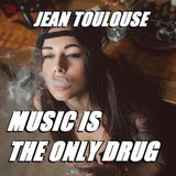 "Jean presents ""MUSIC IS THE ONLY DRUG - 215"""