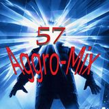 Aggro-Mix 57: Industrial, Power Noise, Dark Electro, Harsh EBM, Rhythmic Noise, Aggrotech, Cyber