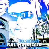 POOL SIDE LiveMix @ BAL HARBOUR (San Teodoro, Sardinia)