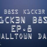 Smalltown Days (K1CK3N B8SS EP.8)