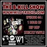 The B-Kill Show ep44_HH Strictly Vinyls