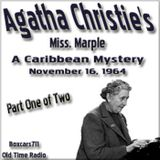 Agatha Christie Presents Miss Marple - A Caribbean Mystery - Part 1 of 2 (11-16-64)